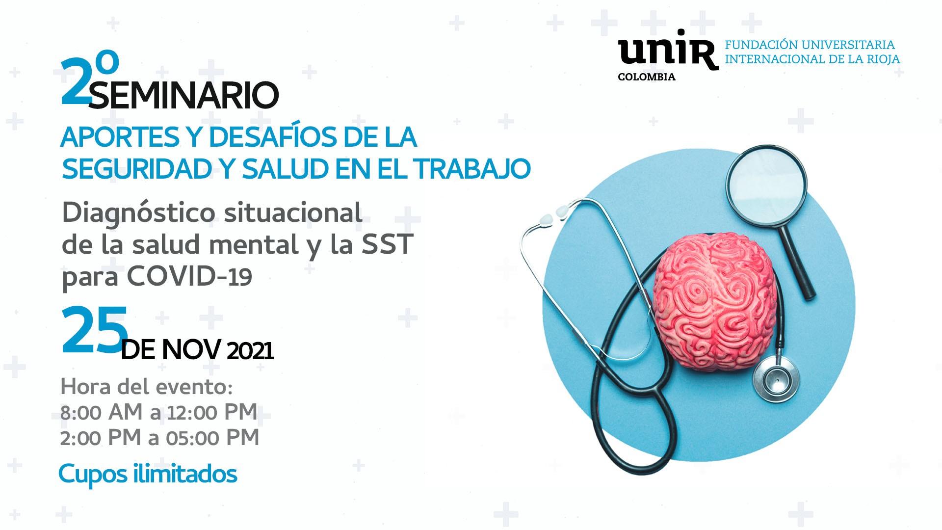 II seminario aportes y desafíos de la seguridad y salud en el trabajo. Diagnóstico situacional de la salud mental y la SST post COVID-19